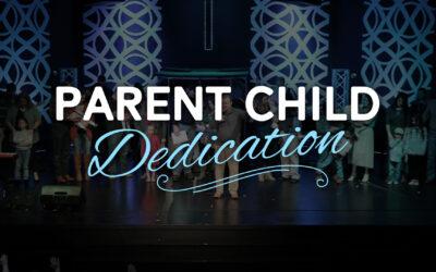 Parent Child Dedication